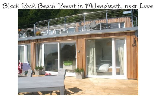 Black Rock Beach Resort is a collection of holiday villas in Millendreath, near Looe