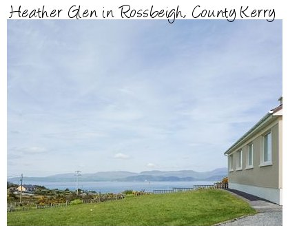 Enjoy the south west of ireland with a holiday in Heather Glen, Rossbeigh