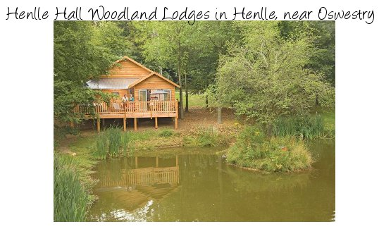 Henlle Hall Woodland Lodges near Oswestry in Shropshire is a quiet collection of holiday lodges - with a private hot tub