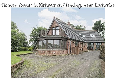 The holiday cottage of Notwen Bower is near Lockerbie, in Dumfriesshire