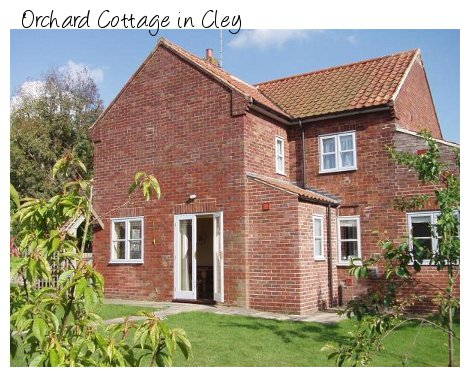 Orchard Cottage in the centre of Cley makes a good way of seeing the North Norfolk coast
