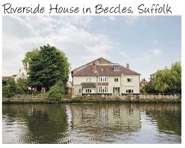 Riverside House is on the River Waveney in Beccles, Suffolk.