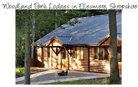 Woodland Park Lodges in Ellesmere is a relaxing lodge holiday in Shropshire